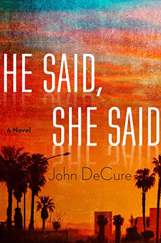 He Said, She Said: John Decure