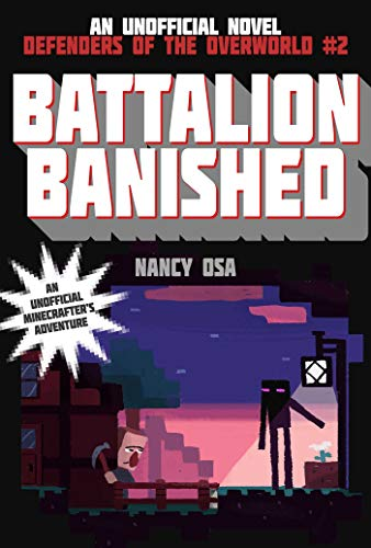 Battalion Banished: Defenders of the Overworld #2: Osa, Nancy