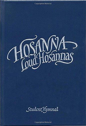 9781634520416: Hosanna, Loud Hosannas