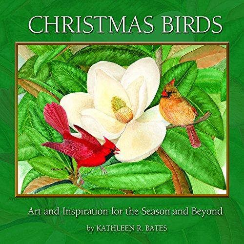 9781634520461: CHRISTMAS BIRDS - Art & Inspiration for the Season and Beyond
