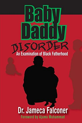 9781634524766: Baby Daddy Disorder: Problems and Solutions