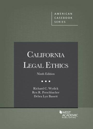 9781634592222: California Legal Ethics (American Casebook Series)
