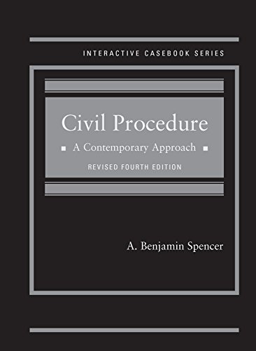 9781634592727: Spencer's Civil Procedure: A Contemporary Approach, Revised 4th Edition (Interactive Casebook Series)