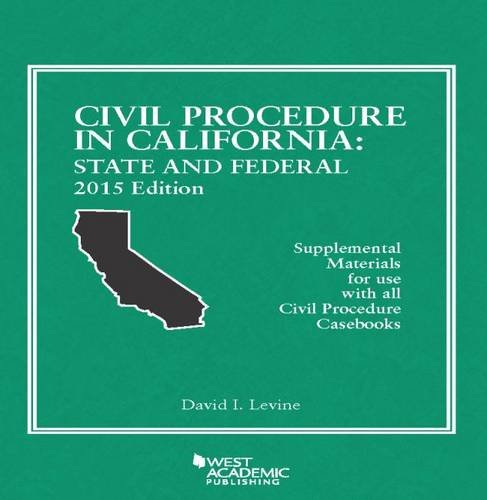9781634592918: Civil Procedure in California: State and Federal (American Casebook Series)