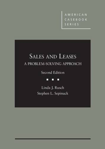 9781634593489: Sales and Leases: A Problem-Solving Approach (American Casebook Series)