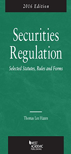9781634593953: Securities Regulation, Selected Statutes, Rules and Forms, 2016 Edition