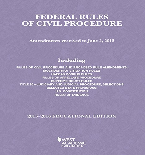 9781634594660: Federal Rules of Civil Procedure, 2015-2016 Educational Edition (Selected Statutes)