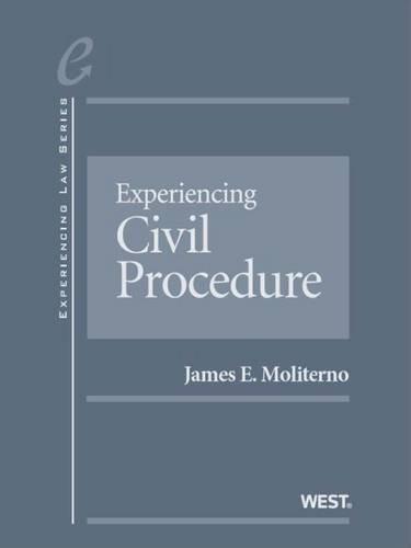 9781634595100: Experiencing Civil Procedure – CasebookPlus (Experiencing Law Series)