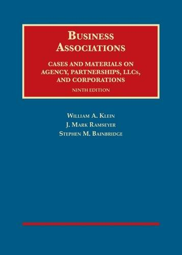 9781634595216: Business Associations, Cases and Materials on Agency, Partnerships, LLCs, and Corporations, 9th - C (University Casebook Series)