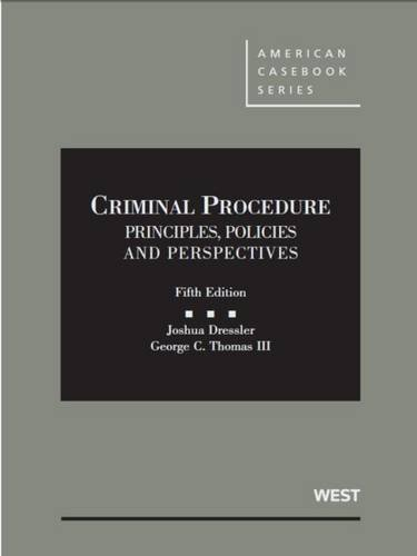 Criminal Procedure: Principles, Policies and Perspectives (Hardback): Joshua Dressler, George ...