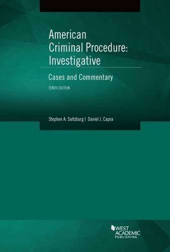 9781634595339: American Criminal Procedure, Investigative: Cases and Commentary 10th – CasebookPlus (American Casebook Series)