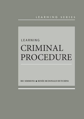 9781634595353: Learning Criminal Procedure – CasebookPlus (Learning Series)