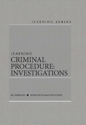 9781634595360: Learning Criminal Procedure: Investigations – CasebookPlus (Learning Series)