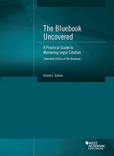 9781634595377: The Bluebook Uncovered: A Practical Guide to Mastering Legal Citation (Twentieth Ed. of Bluebook) (Coursebook)