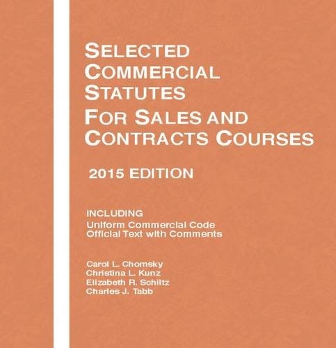 9781634595513: Selected Commercial Statutes, For Sales and Contracts Courses, 2 (Selected Statutes)