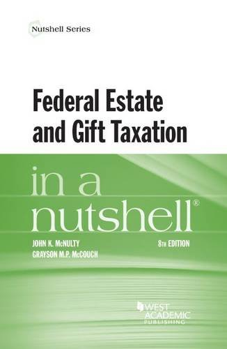9781634595803: Federal Estate and Gift Taxation in a Nutshell (Nutshells)