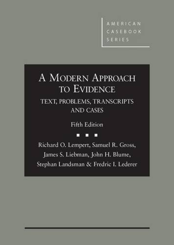 9781634595858: A Modern Approach to Evidence: Text, Problems, Transcripts and Cases (American Casebook Series)