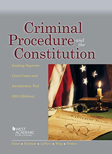 9781634596206: Criminal Procedure and the Constitution, Leading Supreme Court Cases and Introductory Text, 2015 (American Casebook Series)