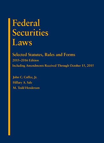 9781634596480: Federal Securities Laws: Selected Statutes, Rules and Forms, 2015-2016