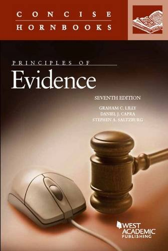 9781634596497: Principles of Evidence (Concise Hornbook Series)