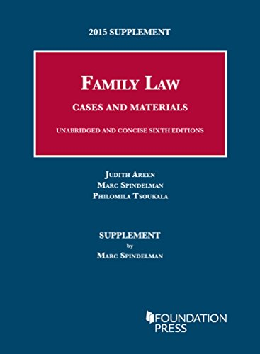 9781634596954: 2015 Supplement to Family Law, Cases and Materials, Unabridged and Concise 6th Editions (University Casebook Series)