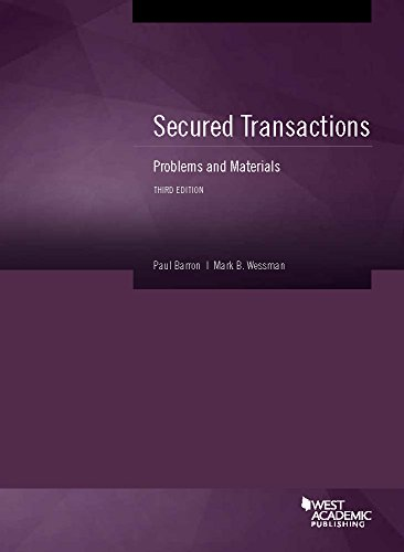 9781634597005: Secured Transactions: Problems and Materials, Third Edition (American Casebook Series)