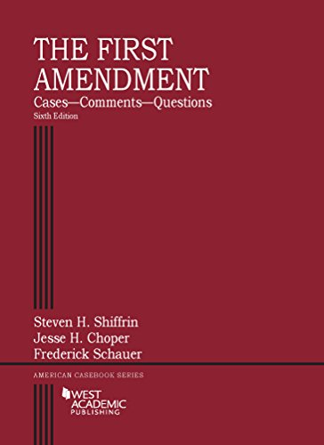 9781634597432: The First Amendment, Cases--Comments--Questions, 6th (American Casebook Series)