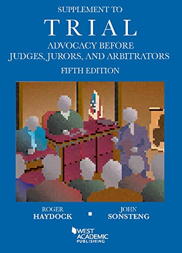 9781634597586: Supplement to Trial Advocacy Before Judges, Jurors, and Arbitrators, 5th (Coursebook)