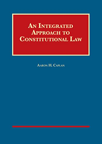 An Integrated Approach to Constitutional Law (Hardback): Aaron Caplan