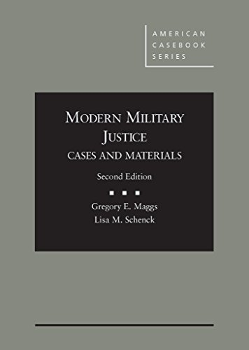 9781634598279: Modern Military Justice, Cases and Materials, 2d (American Casebook Series)