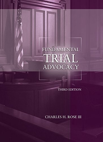 9781634598286: Fundamental Trial Advocacy, 3rd Edition (Coursebook)