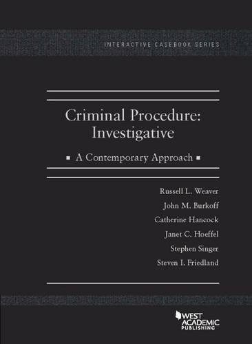 9781634598651: Criminal Procedure: Investigative, A Contemporary Approach (Interactive Casebook Series)