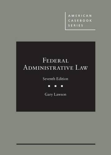 9781634599078: Federal Administrative Law (American Casebook Series)