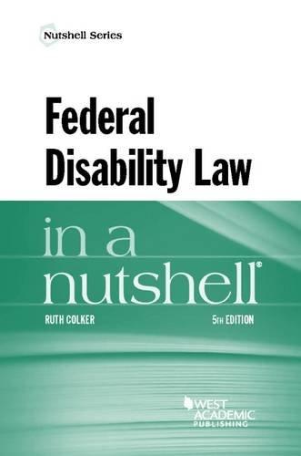 9781634601153: Federal Disability Law in a Nutshell (Nutshells)