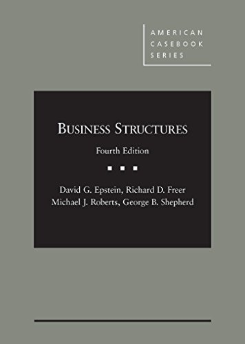 Business Structures - Casebook Plus: CasebookPlus (Mixed media product): David G. Epstein, Richard ...