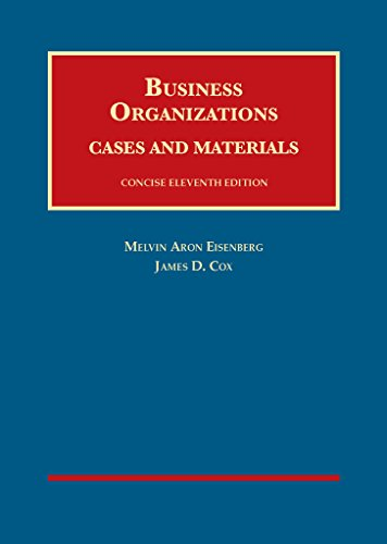 9781634601627: Business Organizations, Cases and Materials, Concise, 11th – CasebookPlus (University Casebook Series)