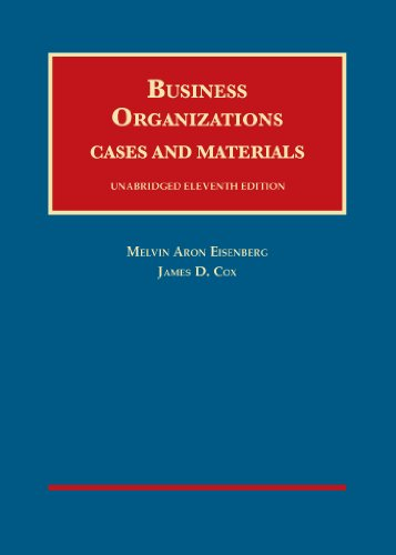 Business Organizations, Cases and Materials, Unabridged, 11th ? CasebookPlus (University Casebook ...