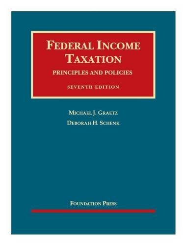 9781634601719: Federal Income Taxation, Principles and Policies, 7th – CasebookPlus (University Casebook Series)