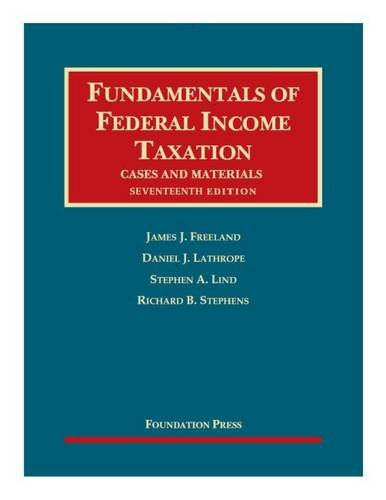 Fundamentals of Federal Income Taxation (Mixed media product): James Freeland, Daniel Lathrope, ...