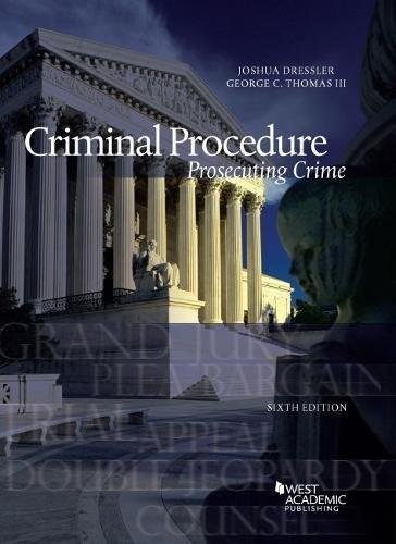 9781634603287: Criminal Procedure, Prosecuting Crime (American Casebook Series)