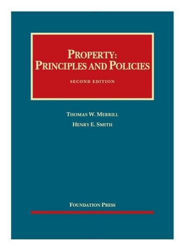 Property: Principles and Policies - Casebook Plus (Mixed media product): Thomas W. Merrill, Henry E...