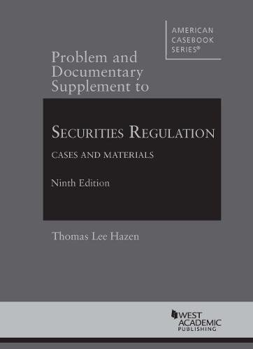 9781634607001: Securities Regulation, Cases and Materials (American Casebook Series)