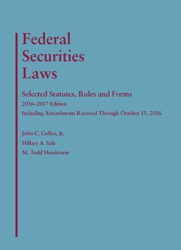 9781634607100: Federal Securities Laws: Selected Statutes, Rules and Forms
