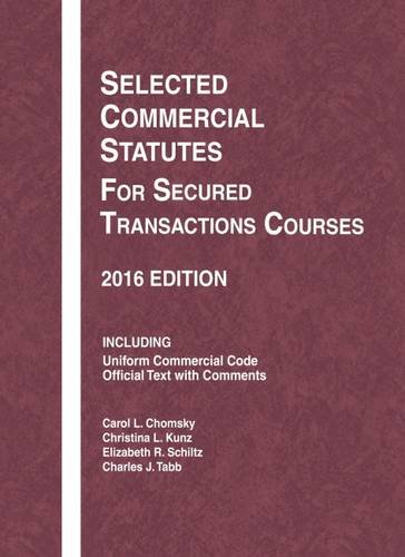 9781634607513: Selected Commercial Statutes for Secured Transactions Courses (Selected Statutes)