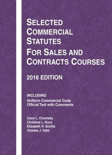 9781634607520: Selected Commercial Statutes for Sales and Contracts Courses (Selected Statutes)