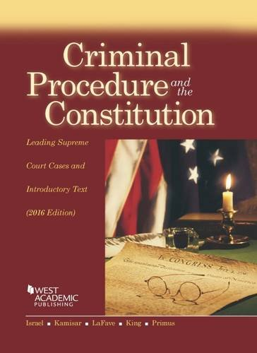 9781634607544: Criminal Procedure and the Constitution, Leading Supreme Court Cases and Introductory Text (American Casebook Series)