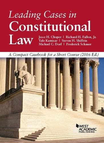 9781634607865: Leading Cases in Constitutional Law, A Compact Casebook for a Short Course (American Casebook Series)
