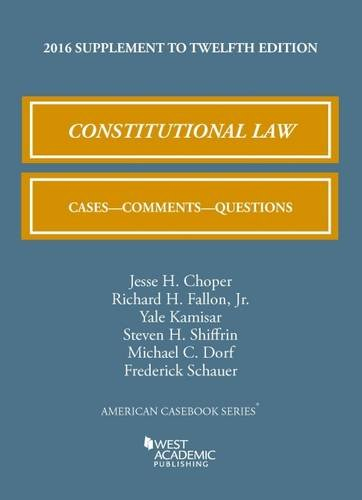 9781634607872: Constitutional Law: Cases, Comments, and Questions (American Casebook Series)