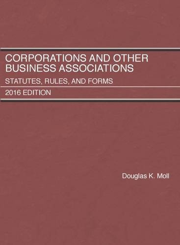 9781634608466: Corporations and Other Business Associations, Statutes, Rules, and Forms: 2016 Edition (Selected Statutes)