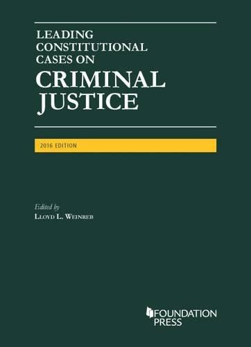 9781634608848: Leading Constitutional Cases on Criminal Justice, 2016 - CasebookPlus (University Casebook Series)